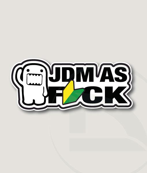 JDM as Fuck Domo vinilo adhesivo pegatina sticker