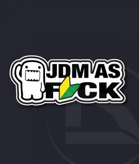 JDM as Fuck Domo vinilo adhesivo pegatina