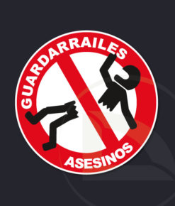 Pegatina Stop Guardarrailes Asesinos vinilo sticker